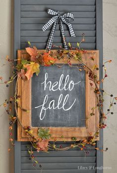 Repurposed Fall Décor. I love the shutter used behind this darling autumn inspired chalk board sign. {Hospitality Filled Home} Best fall shutters idea.