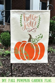 DIY Garden Flag Using A Pumpkin Stencil DIY Fall Garden Flag. This Tutorial includes how to make a g Pumpkin Stencil, Stencil Diy, Stencils, Fall Garden Flag, Autumn Garden, Pumpkin Garden, Patio Diy, Outdoor Flags, Outdoor Decor