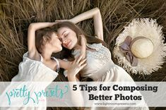 5 Tips for Composing Better Photos | Pretty Presets for Lightroom