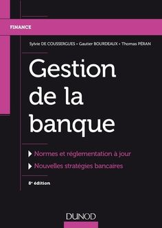 Buy or Rent Gestion de la banque - éd. as an eTextbook and get instant access. With VitalSource, you can save up to compared to print. Marketing, Gautier, Free, Collection, Products, New Day, Risk Management, Chemistry, Gadget