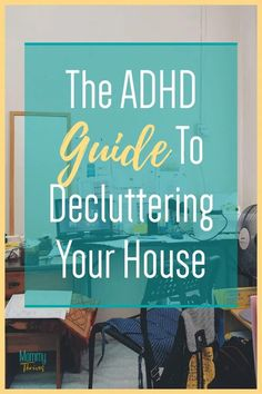 How To Declutter Your Home With ADHD - Decluttering Tips For ADHD Brains - Decluttering With ADHD I Have A Plan, How To Plan, Adhd Brain, Before We Go, Doing Laundry, Declutter Your Home, Feeling Overwhelmed, Business For Kids, Decluttering