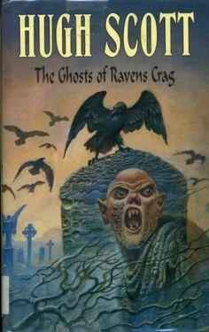 """The Ghosts Of Ravens Crag""  ***  Hugh Scott  (1997)"
