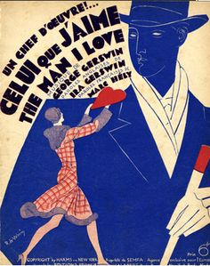 "Illustrated Sheet Music by Roger De Valerio, 1924, ""The man I love""."