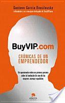 Buyvip.com : crónicas de un emprendedor / Gustavo García Brusilovsky (2012)