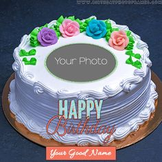 beautiful birthday cake with name and photo edit happy birthday cake with name and photo edit Happy Birthday Brother Cake, Birthday Cake Write Name, Happy Birthday Rose, Birthday Cake Writing, Happy Birthday Cake Pictures, Happy Birthday Wishes Cake, Birthday Wishes Flowers, Beautiful Birthday Cakes, Funny Happy Birthday Gif