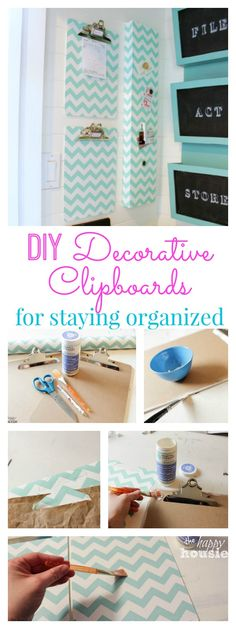 DIY Decorative Clipboards for staying organized at The Happy Housie