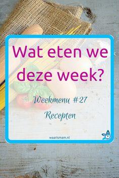 Wat eten we deze week - weekmenu #27
