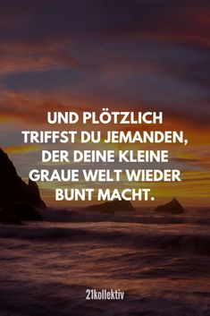 Und plötzlich triffst du jemanden, der deine kleine graue Welt wieder bunt mach… And suddenly you meet someone who makes your little gray world colorful again. Bff Quotes, Self Love Quotes, Love Yourself Quotes, Drawing Lessons For Kids, Cartoon Quotes, 90s Cartoons, Strong Women Quotes, Meeting Someone, Romantic Quotes