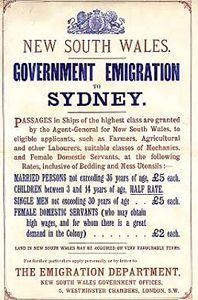 """Passages in ships of the highest class are granted by the Agent General for NSW to eligible applicants such as farmers, Agricultural and other Labourers, suitable classes of Mechanics, and female Domestic Servants...""  - Immigration Poster c.1850"