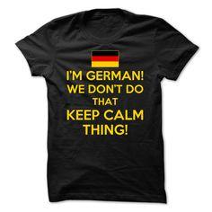 (Tshirt Deal Today) German We Dont Do That Keep Calm Thing [TShirt 2016] Hoodies