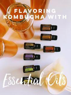 Flavoring kombucha with essential oils #essentialoils #kombucha #doterra
