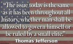 Acerbic Politics: Acerbic political images and commentary Thomas Jefferson Zitate, Thomas Jefferson Quotes, Great Quotes, Quotes To Live By, Me Quotes, Funky Quotes, Quotable Quotes, Famous Quotes, Inspirational Quotes