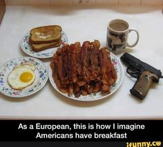 As a European, this is how I imagine Americans have breakfast