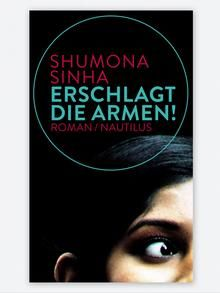 The book Erschlagt die Armen!' (Slay the Poor!) doesn't shy away from conflict or controversy