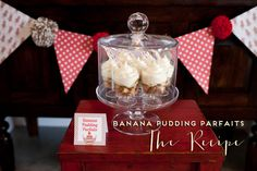 Banana Pudding Parfaits Recipe. I really like the pom poms on that garland. :)
