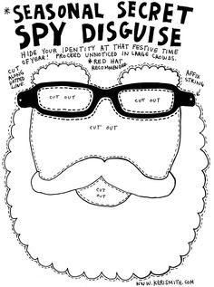 Wreck the holidays with this Santa mask/Season Secret Spy Disguise from Keri Smith!