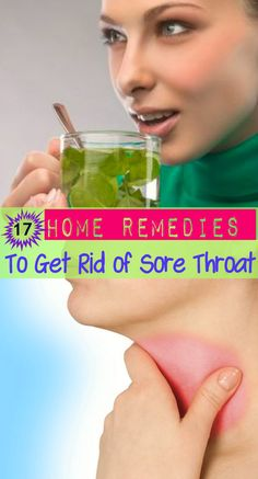 17 Home #Remedies to Get Rid of Sore #Throat  #HomeRemedies for #SoreThroat #HealthRemedies #NaturalRemedies #ThroatInfection #NaturalTreatment #ThroatPain