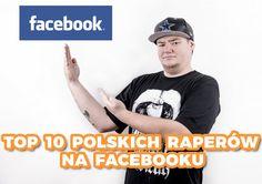 Rap Gadanina #5 - TOP 10 POLSKICH RAPERÓW NA FACEBOOKU
