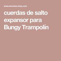 cuerdas de salto expansor para Bungy Trampolín