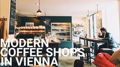 MODERN COFFEE SHOPS IN VIENNA - YouTube