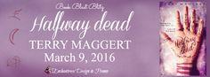 Book Blast: Halfway Dead (Halfway Witchy #1) by Terry Maggert ~ Giveaway/Excerpt – Angel's Guilty Pleasures