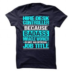 Awesome Tee For Hire Desk Controller T Shirts, Hoodies, Sweatshirts. CHECK PRICE ==►…