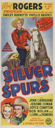 Silver Spurs (1943) starring Roy Rogers, John Carradine, Jerome Cowan and Joyce Compton