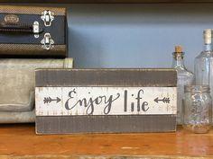Slat Box Sign - Enjoy Life