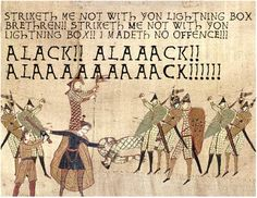 Anachronistic Memes: The Best of the Bayeux Tapestry