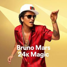 24k Magic...Bruno Mars