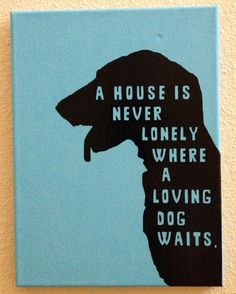 Silhouette cameo canvas Dog art with quote
