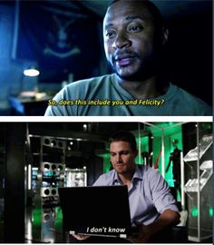 """""""Does this include you and Felicity?"""" - John and Oliver #Arrow ((John Diggle, captain of the #olicity Squad))"""