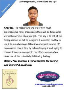 February 23 Daily CareGiver Affirmation: Anxiety  #caregiver  http://www.caregiverpartnership.com/