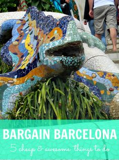 Bargain Barcelona   5 Cheap (or Free!)  Awesome Things to do in Barcelona