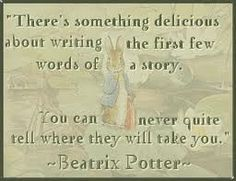 Love Beatrix Potter and her stories!   Google Image Result for http://i129.photobucket.com/albums/p203/MsFiery55/BeatrixPotterQuoteGraphic.jpg