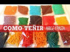 Cómo hacer arroz y pasta de colores para Manualidades - YouTube
