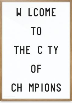 Find your favorite Playtype poster at THE POSTER CLUB. Welcome To The City Of Champions, cm, fits standard frames. Gravity Art, Black And White Posters, Club Design, Typographic Poster, Typography Quotes, Graphic Design Posters, White Art, Poster Prints, Art Prints