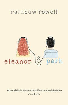 Eleanor e Park Got Books, Books To Buy, Books To Read, Eleanor E Park, Rainbow Rowell, Non Fiction, John Green, Book Aesthetic, What To Read