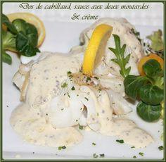LA TABLE LORRAINE D'AMELIE: Dos de cabillaud, sauce aux deux moutardes