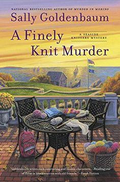 A Finely Knit Murder: A Seaside Knitters Mystery by Sally Goldenbaum http://www.amazon.com/dp/0451471601/ref=cm_sw_r_pi_dp_z9Skvb012ASGJ