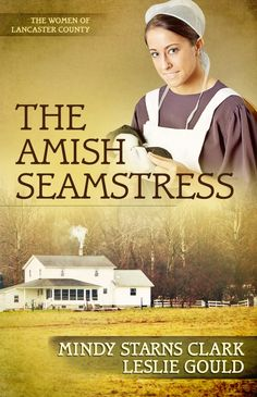 "Read ""The Amish Seamstress"" by Mindy Starns Clark available from Rakuten Kobo. Bestselling authors Mindy Starns Clark and Leslie Gould provide an unexpected surprise in The Amish Seamstress, Book 4 i. I Love Books, Good Books, Books To Read, My Books, Reading Books, Free Reading, Reading Lists, Book Lists, Amish Pie"
