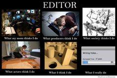 editor-what-my-mom-thinks-i-do