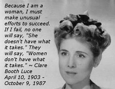 When I worked for the CEO of PepsiCo in the '70s, I worked with a woman who had been Clare Booth Luce's personal assistant. I feel I learned a lot from BOTH of them. Thank you, Elizabeth Vaillencourt.
