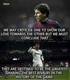 Messi and Ronaldo!