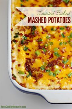 Loaded Baked Mashed Potatoes - Home Cooking Memories
