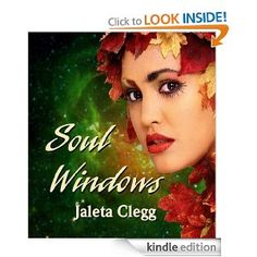 Amazon.com: Soul Windows eBook: Jaleta Clegg, Frances Pauli: Kindle Store