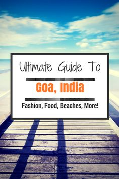"""I read once that as a travel writer you shouldn't use the word """"paradise"""", but there is truly no other way to describe Goa. You'll see the slogan """"Live Happy"""" all over. After living here for a year, I've gotten pretty used to where to go eat, the best beaches to tan on, and everything else!"""