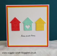 "Wiggle Craft: ""Home Sweet Home"" - Cat Herrington - Jul 27/14"