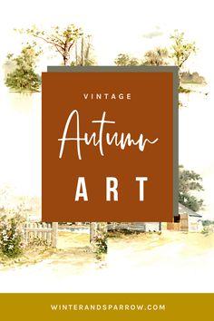 Eigh Free Autumn Art Vintage Printables #fall #autumn Autumn Art, Diy Crafts For Kids, Vintage Images, Printable Wall Art, Printables, Fall, Vintage Pictures, Fall Season, Autumn