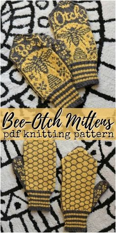 Bee-Otch mittens Fair isle knitting pattern for these bee inspired cheeky mittens Love the honeycomb pattern on the front side knitting pattern bees knittingpattern knit knitpattern mittens knitmittens craftevangelist Knitted Mittens Pattern, Fair Isle Knitting Patterns, Knitting Blogs, Fair Isle Pattern, Knit Mittens, Knitting Charts, Free Knitting, Crochet Pattern, Sock Knitting